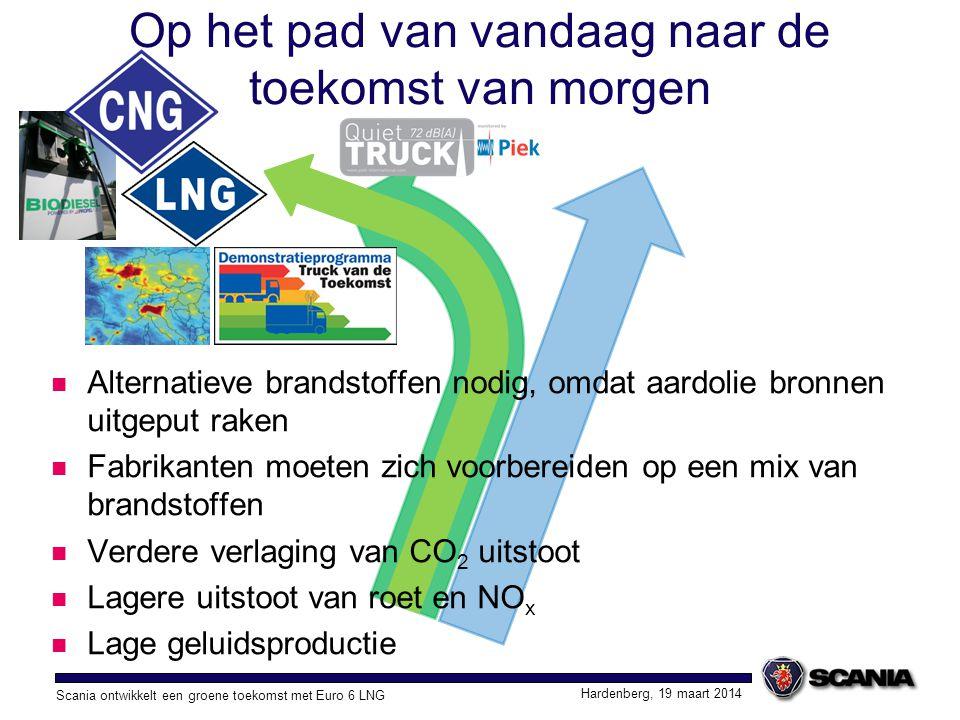 Scania ontwikkelt een groene toekomst met Euro 6 LNG Hardenberg, 19 maart 2014 Visie Scania alternatieve brandstoffen Focus van Scania ligt op: Energie efficiëntie, verlagen van CO 2 Alternatieve brandstoffen; biodiesel, CNG en LNG Scania komt alleen op de markt wanneer de oplossing duurzaam, efficiënt en betrouwbaar is Alternatieve oplossingen mogen een meerprijs hebben t.o.v.