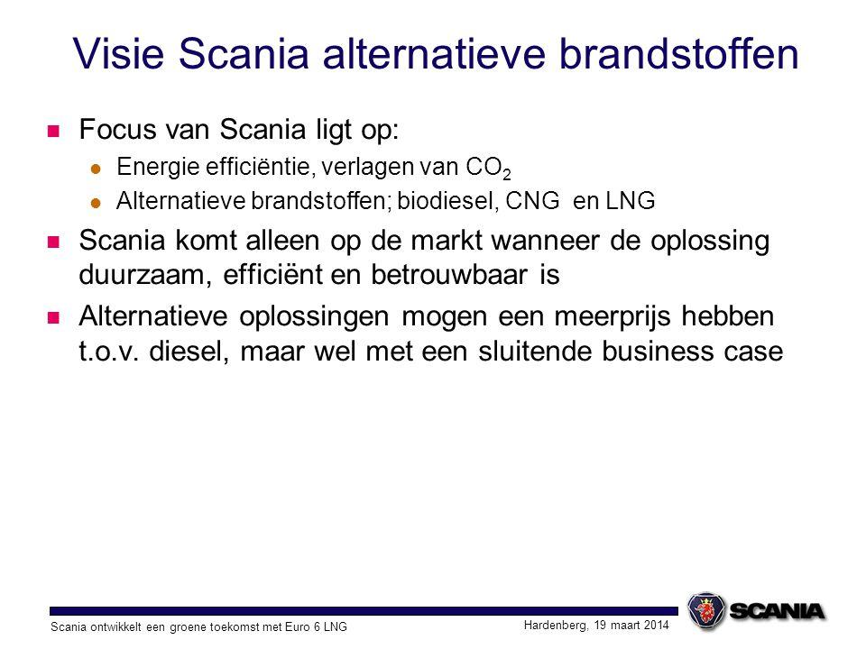 Scania ontwikkelt een groene toekomst met Euro 6 LNG Hardenberg, 19 maart 2014 Visie Scania alternatieve brandstoffen Focus van Scania ligt op: Energi