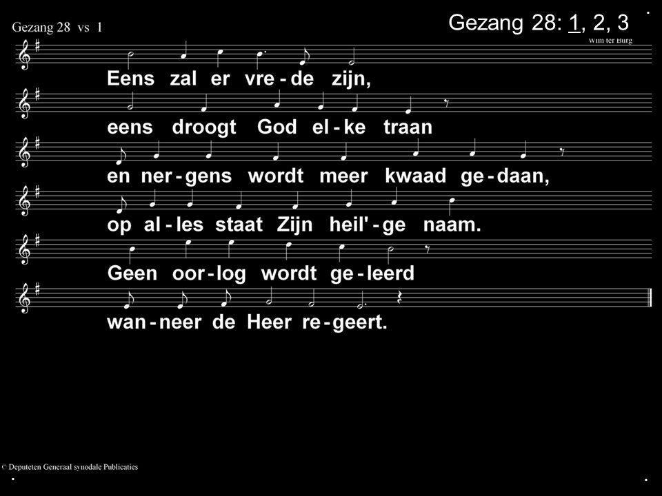 ... Gezang 28: 1, 2, 3