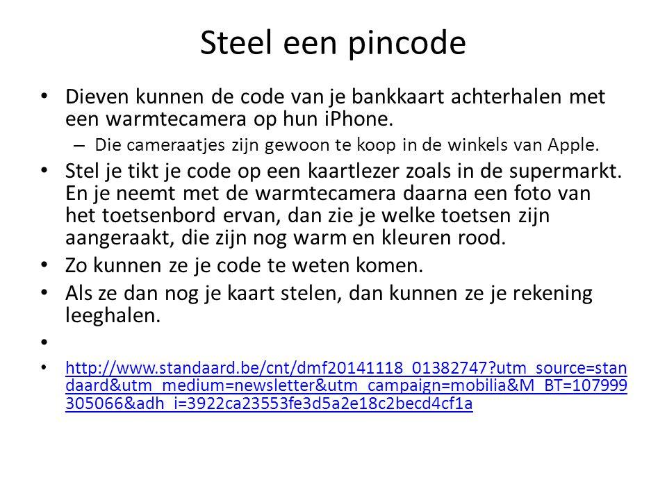 Steel een pincode Dieven kunnen de code van je bankkaart achterhalen met een warmtecamera op hun iPhone.