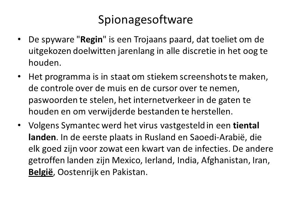 Spionagesoftware De spyware Regin is een Trojaans paard, dat toeliet om de uitgekozen doelwitten jarenlang in alle discretie in het oog te houden.