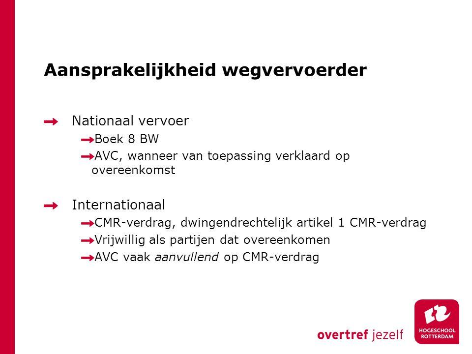 Aansprakelijkheid wegvervoerder Nationaal vervoer Boek 8 BW AVC, wanneer van toepassing verklaard op overeenkomst Internationaal CMR-verdrag, dwingend