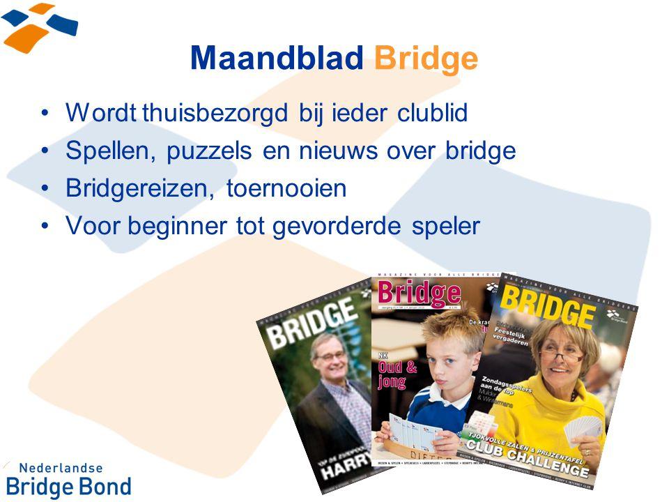 Maandblad Bridge Wordt thuisbezorgd bij ieder clublid Spellen, puzzels en nieuws over bridge Bridgereizen, toernooien Voor beginner tot gevorderde spe