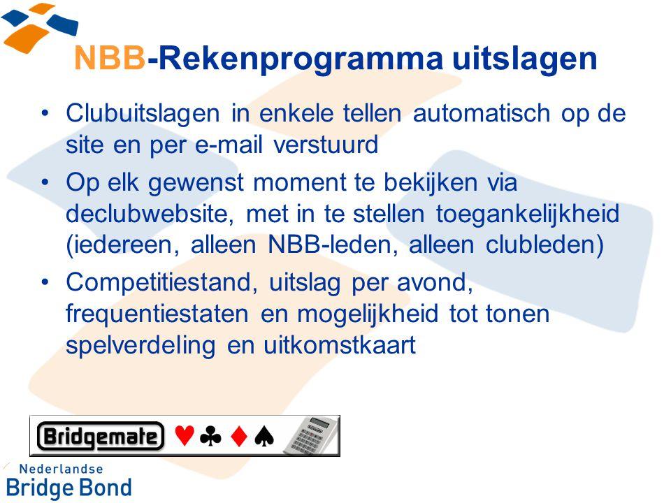 NBB-Rekenprogramma uitslagen Clubuitslagen in enkele tellen automatisch op de site en per e-mail verstuurd Op elk gewenst moment te bekijken via declu