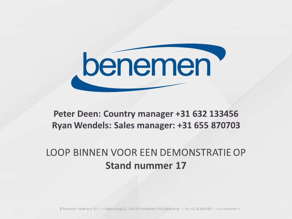 © Benemen Nederland B.V. ▪ Kingsfordweg 151 1043 GR Amsterdam The Netherlands ▪ Tel. +31 20 369 0055 ▪ www.benemen.nl LOOP BINNEN VOOR EEN DEMONSTRATI