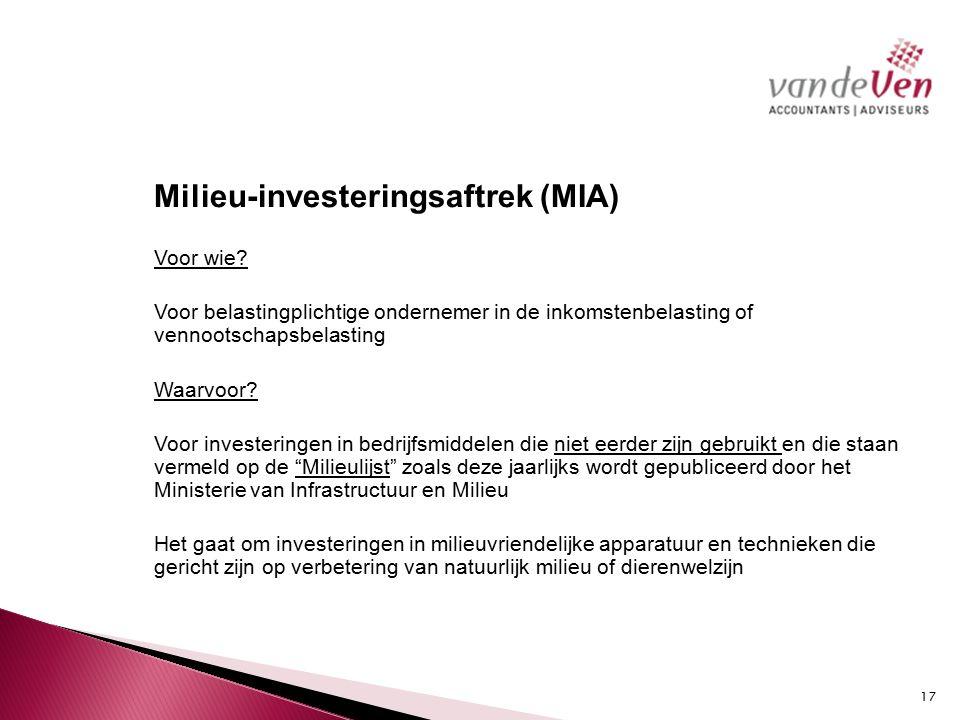 Milieu-investeringsaftrek (MIA) Voor wie.