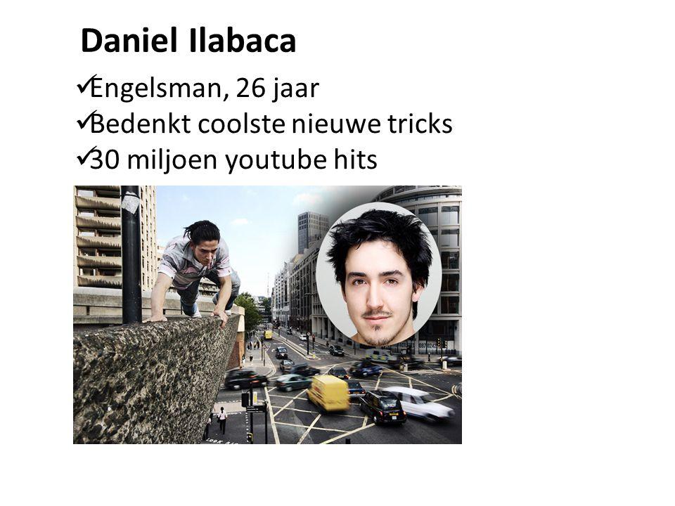 Daniel Ilabaca Engelsman, 26 jaar Bedenkt coolste nieuwe tricks 30 miljoen youtube hits