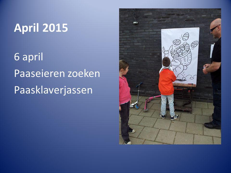 April 2015 6 april Paaseieren zoeken Paasklaverjassen