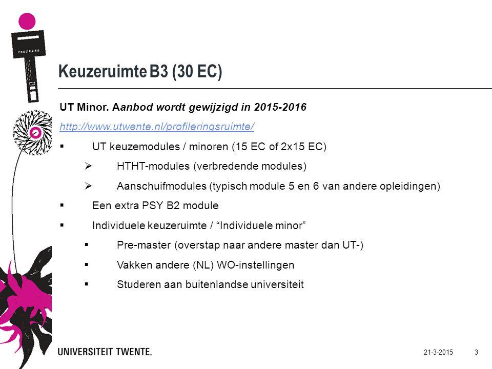 21-3-2015 4 UT keuzemodules  HTHT-modules http://www.utwente.nl/profileringsruimte/verbreden/htht/http://www.utwente.nl/profileringsruimte/verbreden/htht/  Aanschuifmodules (modules 5 en 6 van andere opleidingen)  UT-brede aanbod wordt nog bekend gemaakt (site profilerinsgruimte)  Ook toelatingsmatrix volgt nog  Bijzondere categorie verbredende modules  Leren lesgeven (2x15 EC)  Crossing borders (2x15 EC )  Bestuursmodule (15 EC)