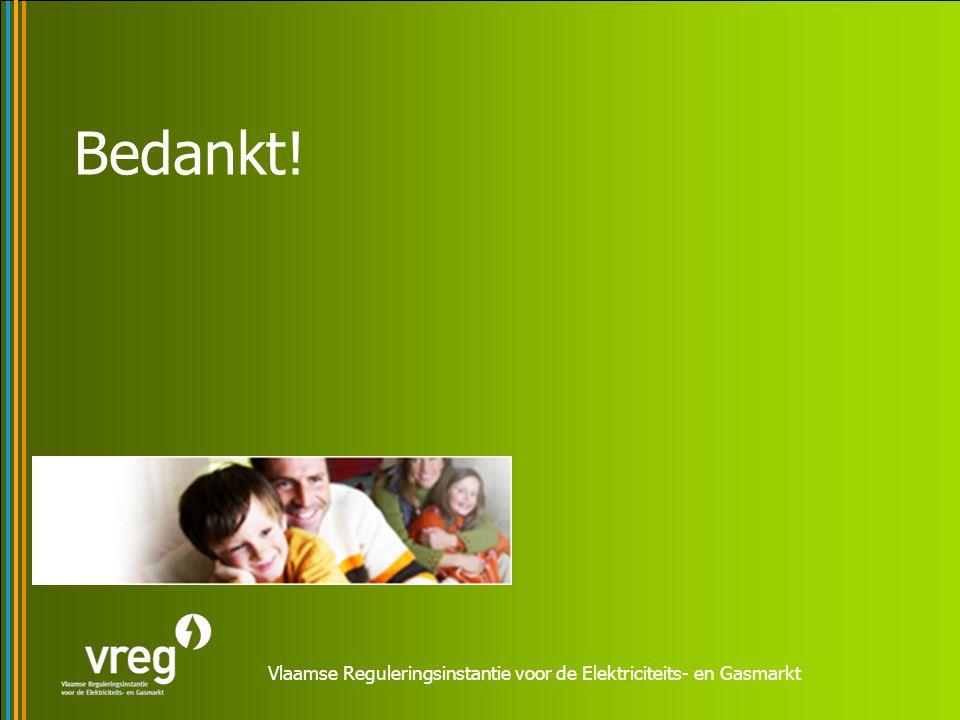 Vlaamse Reguleringsinstantie voor de Elektriciteits- en Gasmarkt Bedankt!