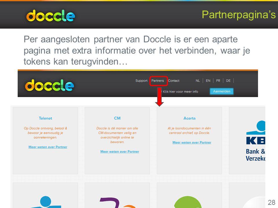 Partnerpagina's 28 Per aangesloten partner van Doccle is er een aparte pagina met extra informatie over het verbinden, waar je tokens kan terugvinden…