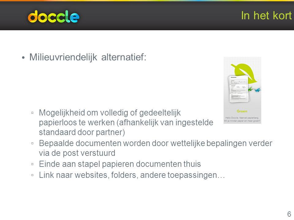 Op weg naar en met Doccle Twee mogelijkheden: 2 Via Doccle.be en aanmelden met gekende gebruikersnaam en wachtwoord of eID (elektronische identiteitskaart) 17