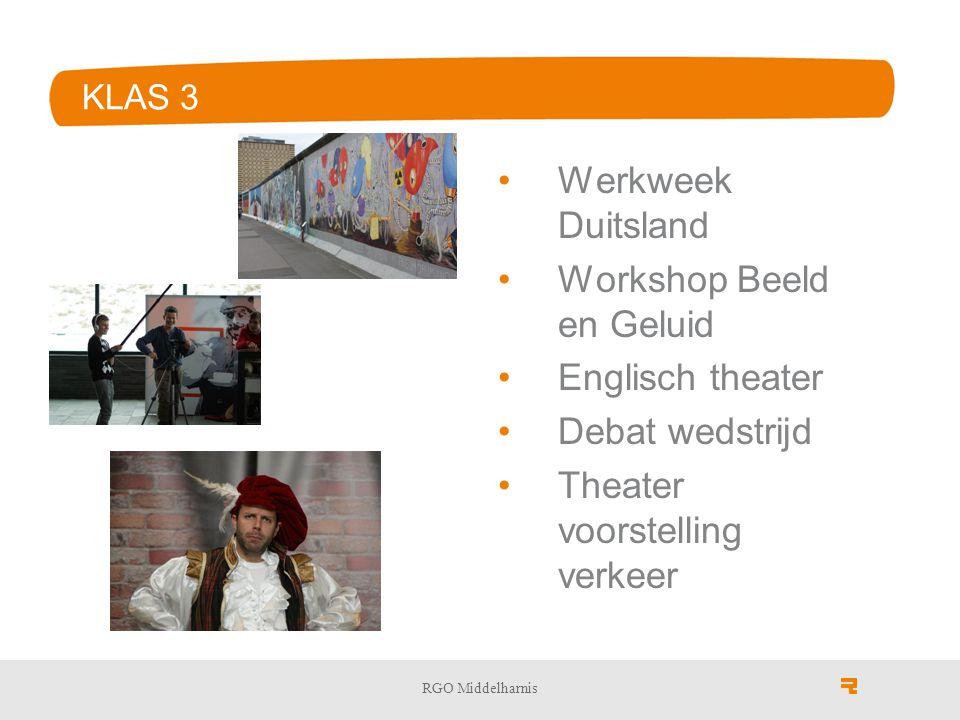 KLAS 3 Werkweek Duitsland Workshop Beeld en Geluid Englisch theater Debat wedstrijd Theater voorstelling verkeer RGO Middelharnis