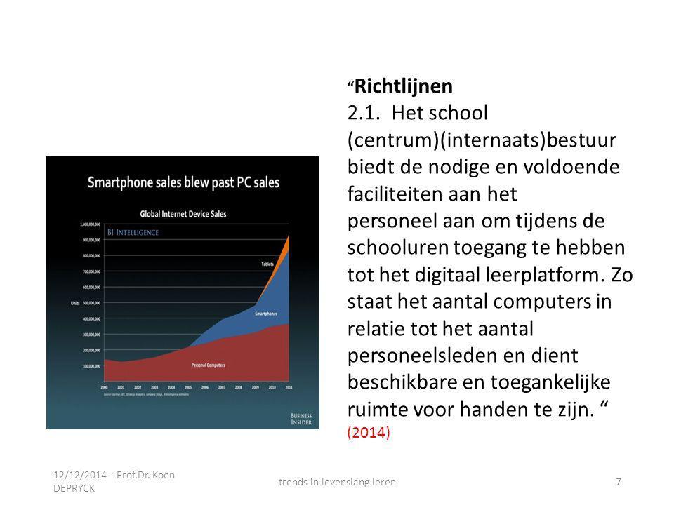 12/12/2014 - Prof.Dr. Koen DEPRYCK trends in levenslang leren8