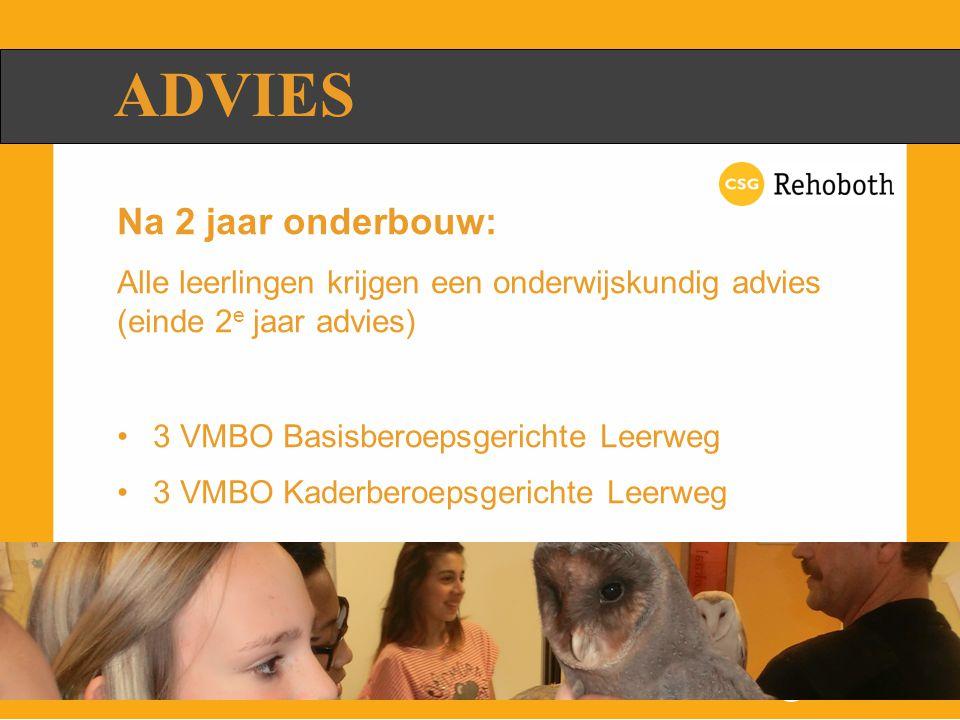 ADVIES Een advies is geen overgangsbewijs Een leerling met K/M advies kan nog over naar MAVO 3 Een leerling met een MAVO-advies kan nog blijven zitten (afstromen)