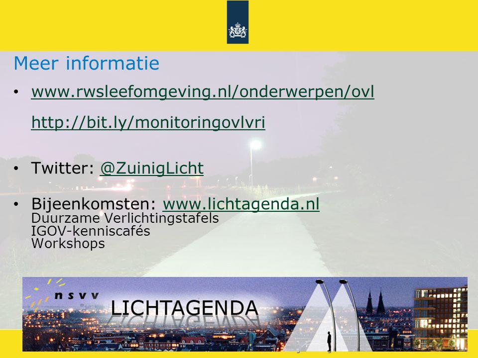 Energiebesparing openbare verlichting 17Doelstellingen Energieakkoord Meer informatie www.rwsleefomgeving.nl/onderwerpen/ovl http://bit.ly/monitoringovlvri www.rwsleefomgeving.nl/onderwerpen/ovl http://bit.ly/monitoringovlvri Twitter: @ZuinigLicht@ZuinigLicht Bijeenkomsten: www.lichtagenda.nl Duurzame Verlichtingstafels IGOV-kenniscafés Workshopswww.lichtagenda.nl