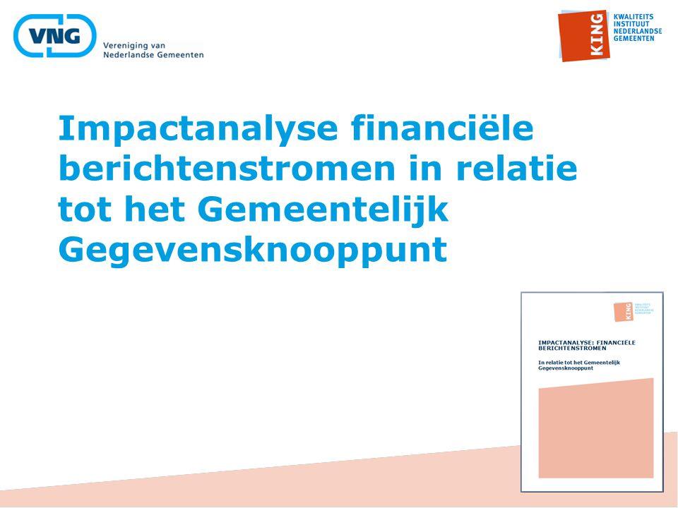 Impactanalyse financiële berichtenstromen in relatie tot het Gemeentelijk Gegevensknooppunt