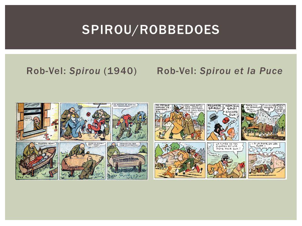 Rob-Vel: Spirou (1940)Rob-Vel: Spirou et la Puce SPIROU/ROBBEDOES