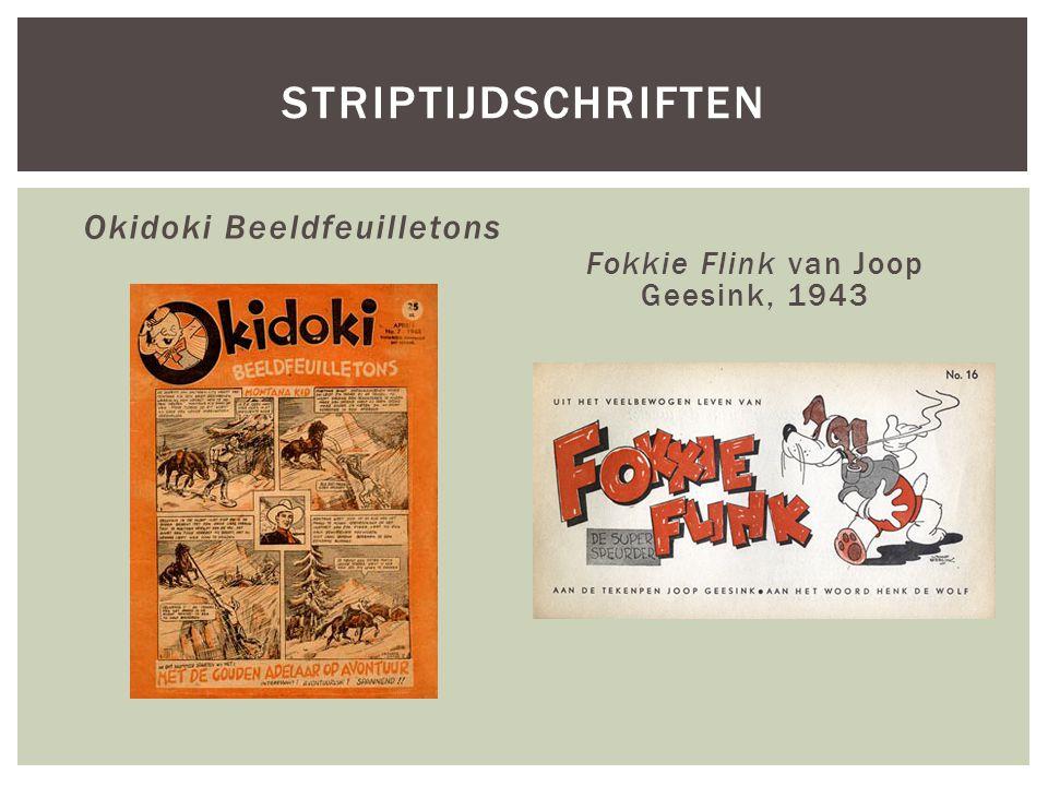 Okidoki Beeldfeuilletons Fokkie Flink van Joop Geesink, 1943 STRIPTIJDSCHRIFTEN