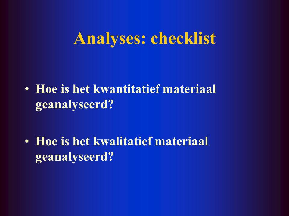 Procedures: checklist Legt men de omstandigheden uit waarin elk instrument werd gebruikt.