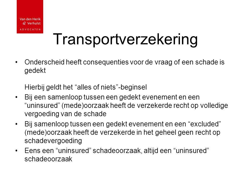 """Transportverzekering Onderscheid heeft consequenties voor de vraag of een schade is gedekt Hierbij geldt het """"alles of niets""""-beginsel Bij een samenlo"""