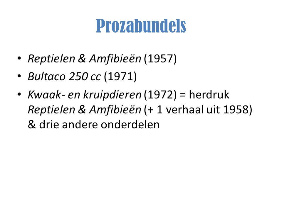 Prozabundels Reptielen & Amfibieën (1957) Bultaco 250 cc (1971) Kwaak- en kruipdieren (1972) = herdruk Reptielen & Amfibieën (+ 1 verhaal uit 1958) &