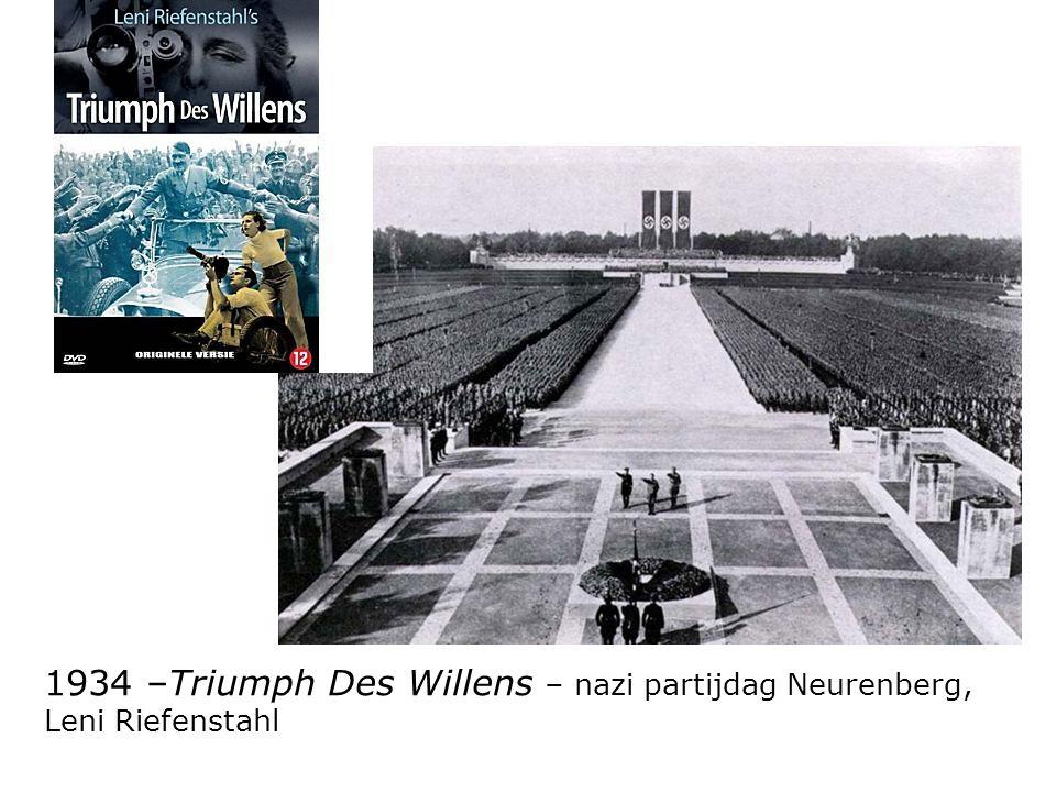 Propagand a 1934 –Triumph Des Willens – nazi partijdag Neurenberg, Leni Riefenstahl