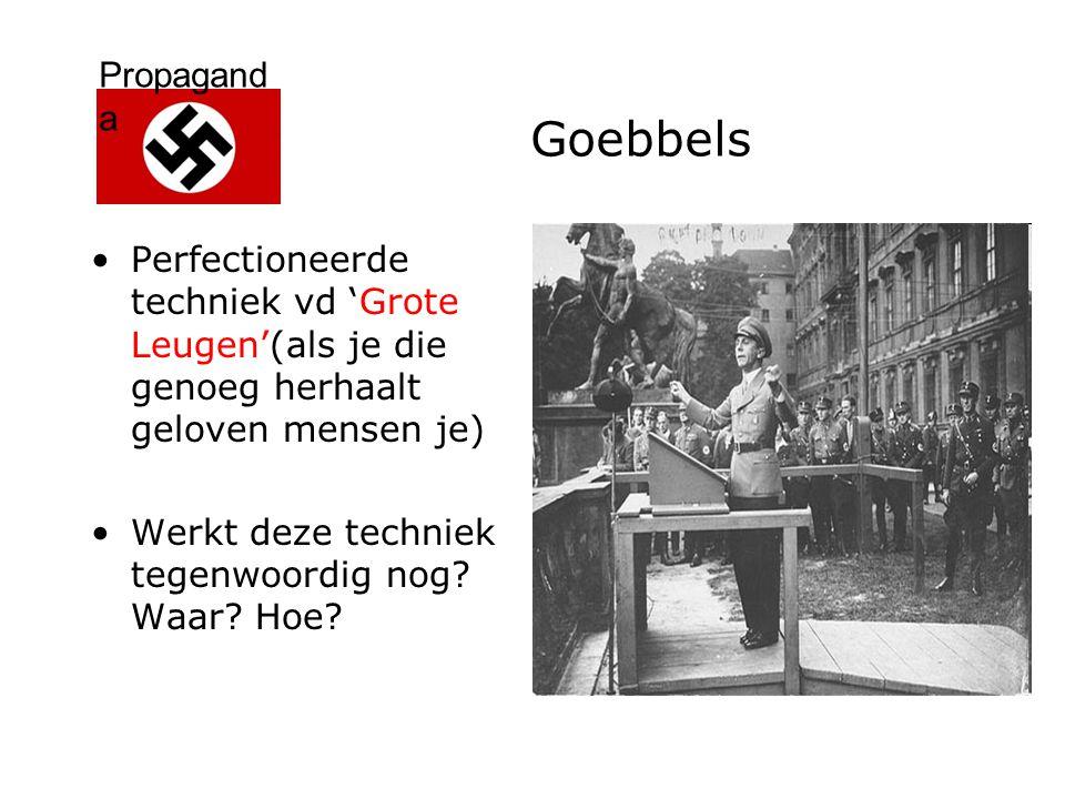 Goebbels Perfectioneerde techniek vd 'Grote Leugen'(als je die genoeg herhaalt geloven mensen je) Werkt deze techniek tegenwoordig nog? Waar? Hoe?