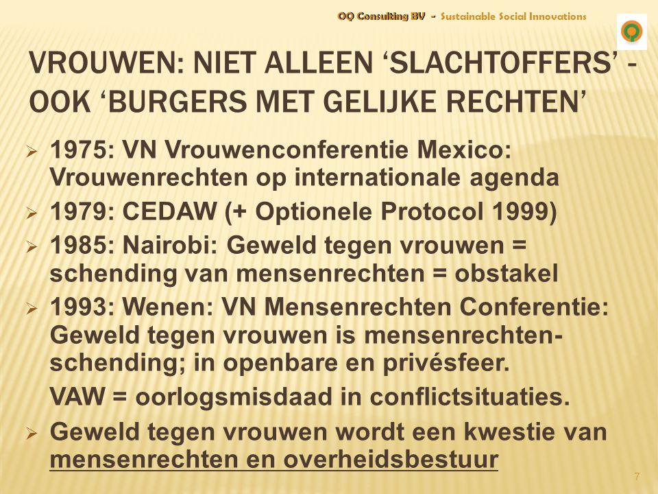 7 VROUWEN: NIET ALLEEN 'SLACHTOFFERS' - OOK 'BURGERS MET GELIJKE RECHTEN'  1975: VN Vrouwenconferentie Mexico: Vrouwenrechten op internationale agend