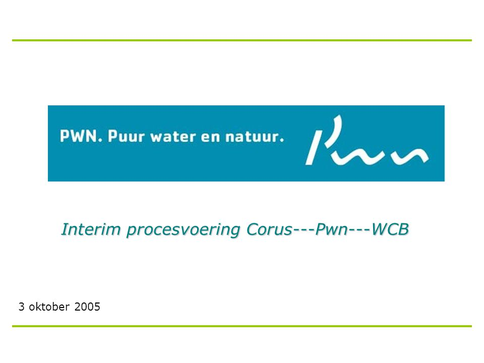 Interim procesvoering Corus---Pwn---WCB 3 oktober 2005