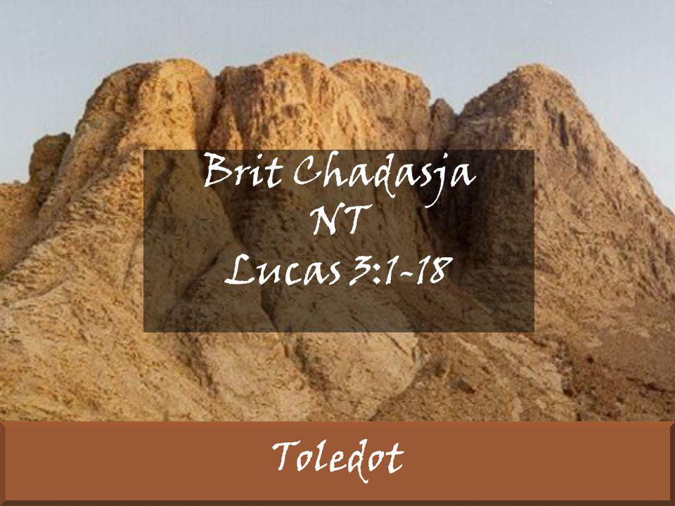 Brit Chadasja NT Lucas 3:1-18