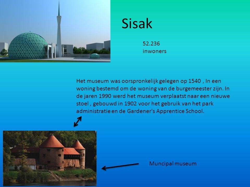 Sisak Muncipal museum Het museum was oorspronkelijk gelegen op 1540, In een woning bestemd om de woning van de burgemeester zijn. In de jaren 1990 wer