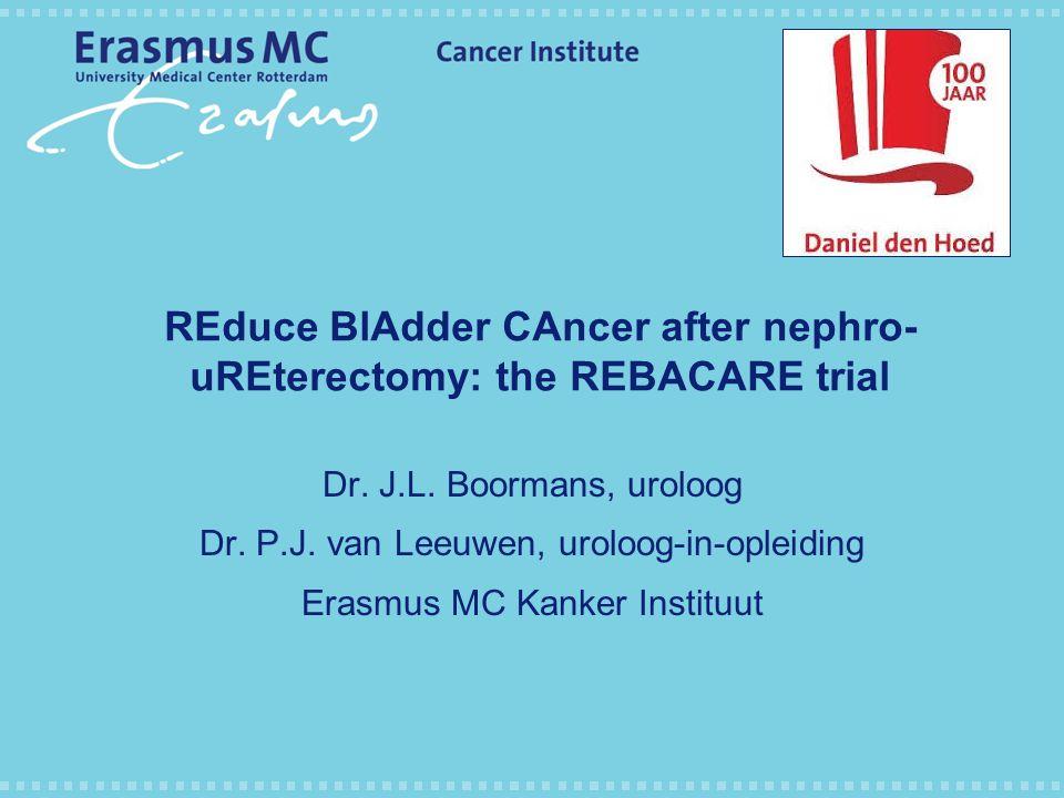 Voorstel voor een gerandomiseerde studie om effectiviteit van postoperatieve blaasspoeling na radicale nefro-ureterectomie te verbeteren DUOS jaarvergadering 12 december 2014 Utrecht