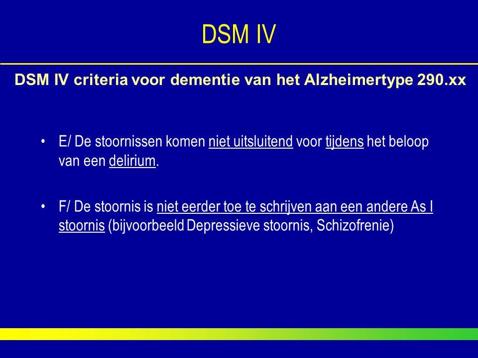 E/ De stoornissen komen niet uitsluitend voor tijdens het beloop van een delirium. F/ De stoornis is niet eerder toe te schrijven aan een andere As I