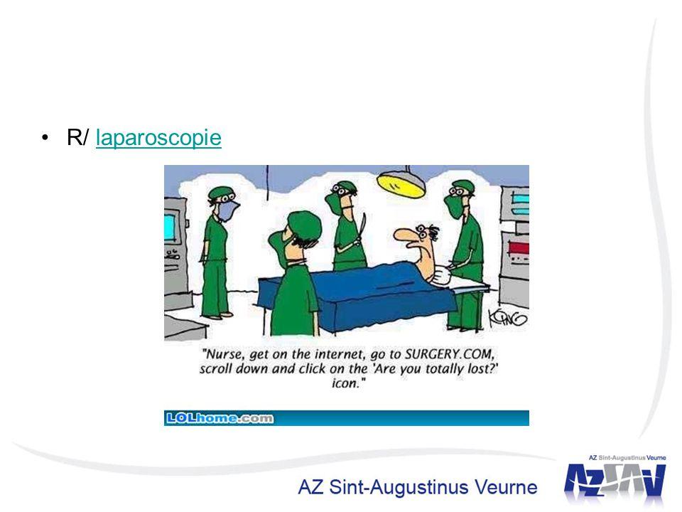 R/ laparoscopielaparoscopie