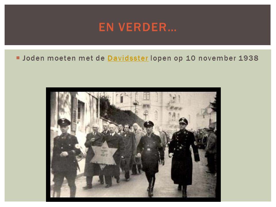  Joden moeten met de Davidsster lopen op 10 november 1938Davidsster EN VERDER…