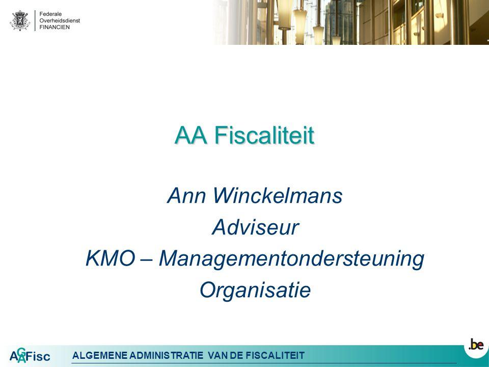 ALGEMENE ADMINISTRATIE VAN DE FISCALITEIT Organogram FOD Financien 2