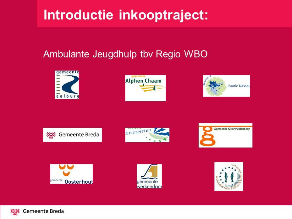 Introductie inkooptraject: Ambulante Jeugdhulp tbv Regio WBO