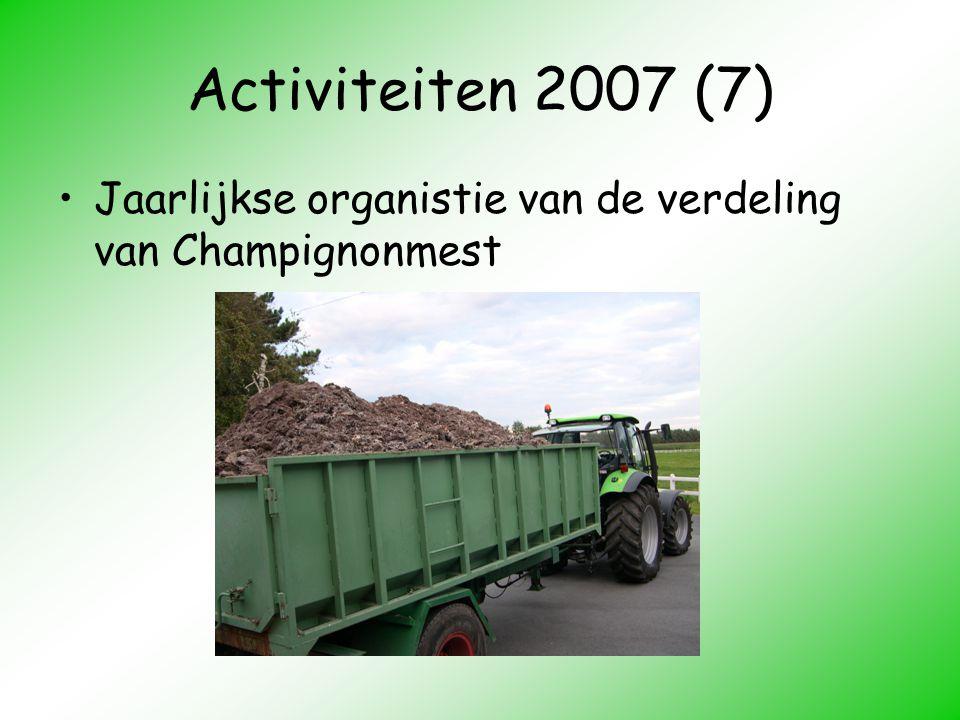 Activiteiten 2007 (7) Jaarlijkse organistie van de verdeling van Champignonmest