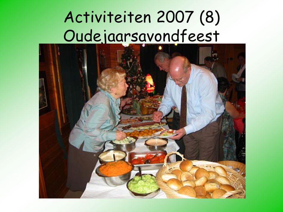 Activiteiten 2007 (8) Oudejaarsavondfeest