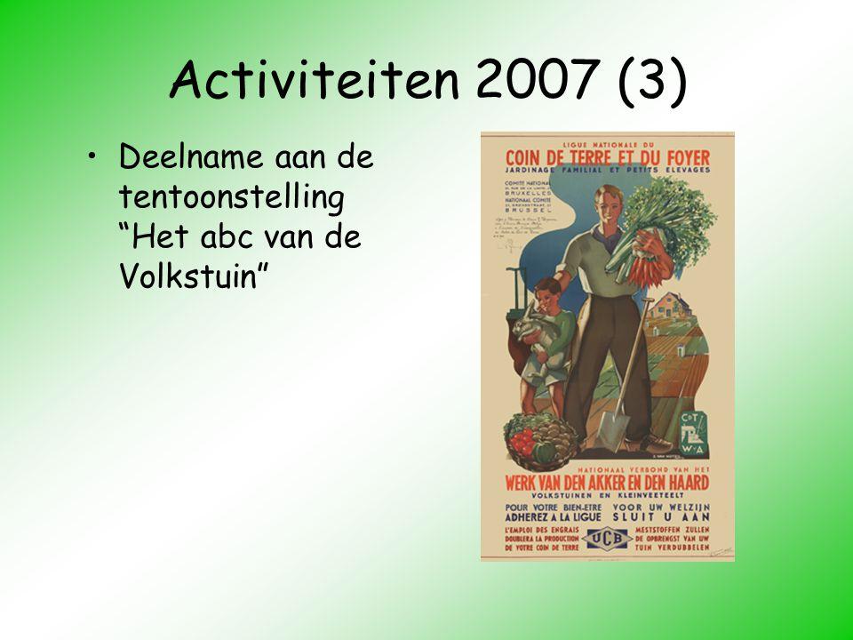 Activiteiten 2007 (3) Deelname aan de tentoonstelling Het abc van de Volkstuin