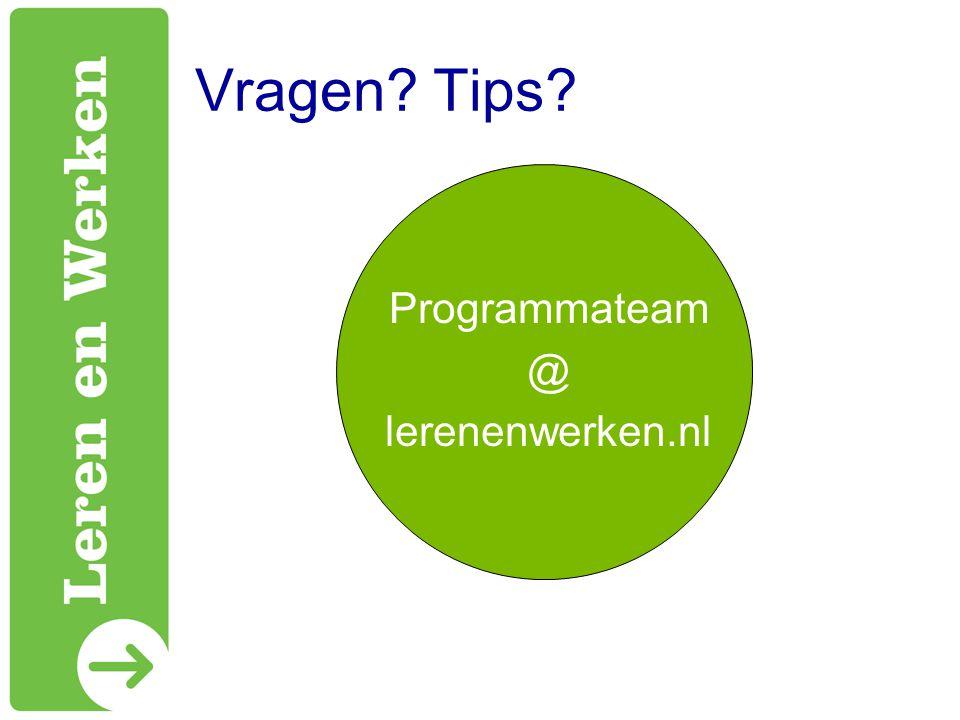 Vragen Tips Programmateam @ lerenenwerken.nl