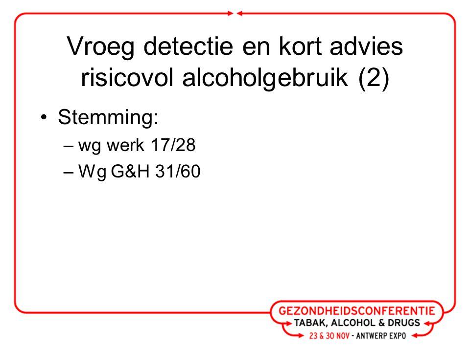 Alcohol- en druggebruik tijdens de zwangerschap (3 delen) (1) Gebrek aan kennis  belang uniforme boodschap (wg LA&C) Doelgroep: tieners ontbreken (wg LA&C) Belang vertrouwensrelatie (wg gezin) Doelgroep onderscheid gebruikers/ problematische gebruikers (wg gezin) Uitvoerders uitbreiden (wg G&H)