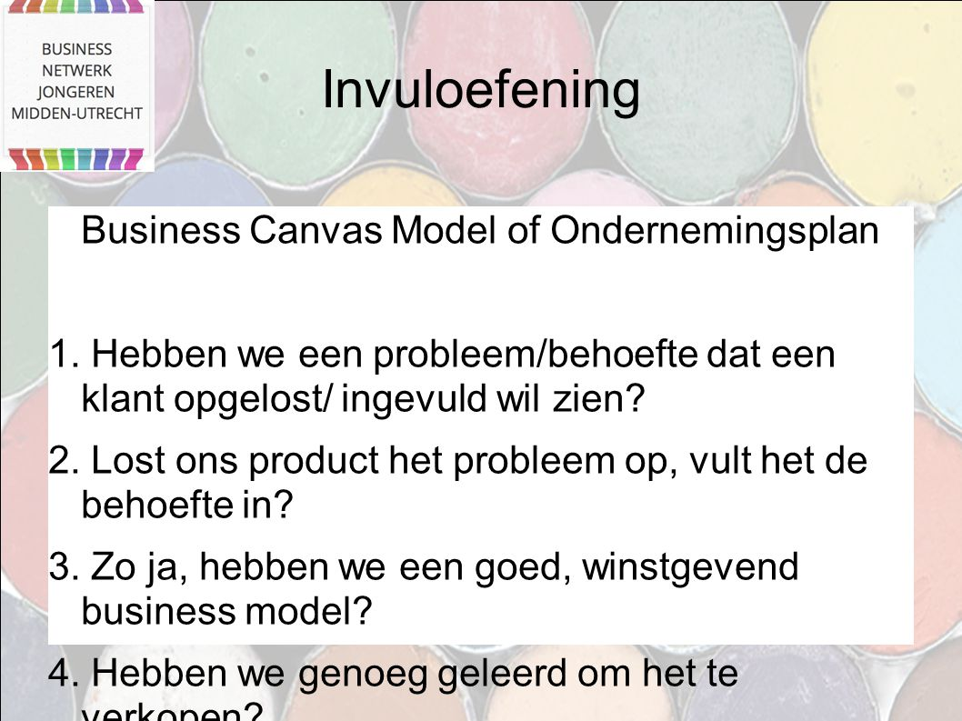 Invuloefening Business Canvas Model of Ondernemingsplan 1.