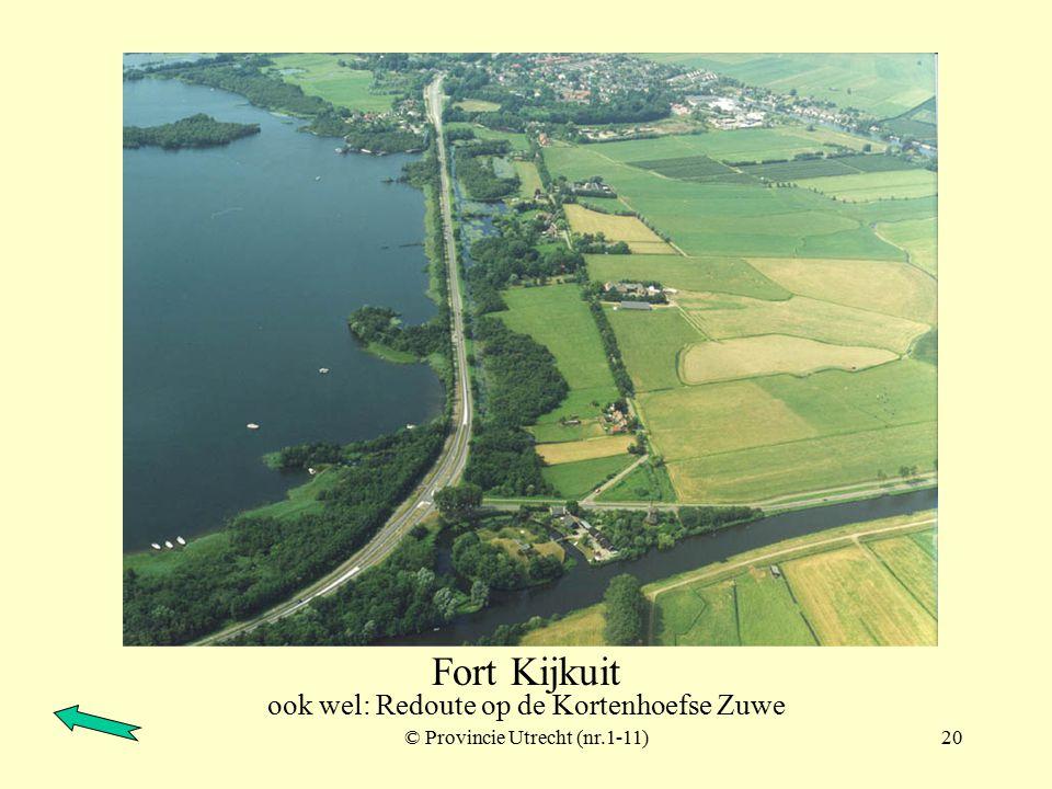 © Provincie Utrecht (nr.1-7)19 Fort Nigtevecht (behoorde tot de Stelling van Amsterdam)