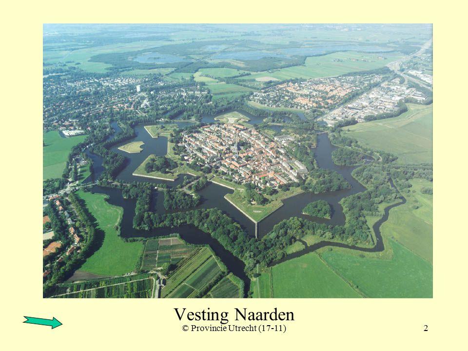 © Provincie Utrecht (17-12)1 Vesting Naarden met Fort Ronduit Fort Ronduit