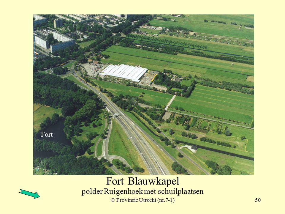 © Provincie Utrecht (nr.6-11)49 Fort Blauwkapel