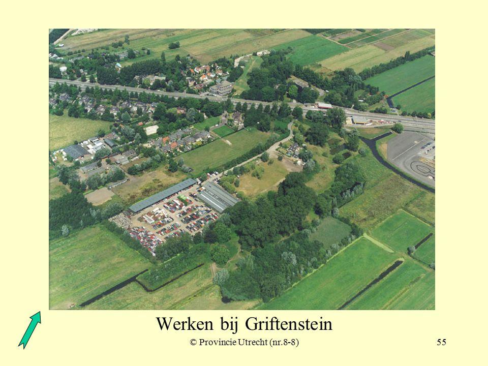 © Provincie Utrecht (nr.97016-11)54 Werken bij Griftenstein