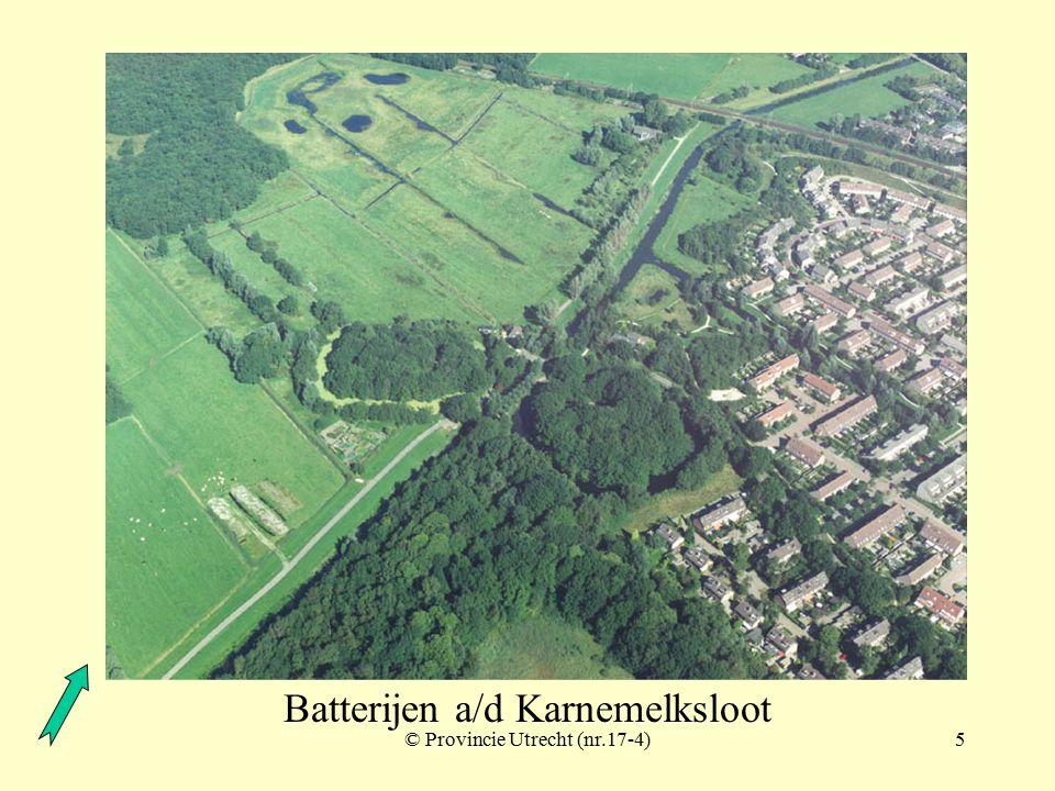 © Provincie Utrecht (nr.17-2)4 Vesting Naarden en batterijen a.d. Karnemelksloot Batterijen