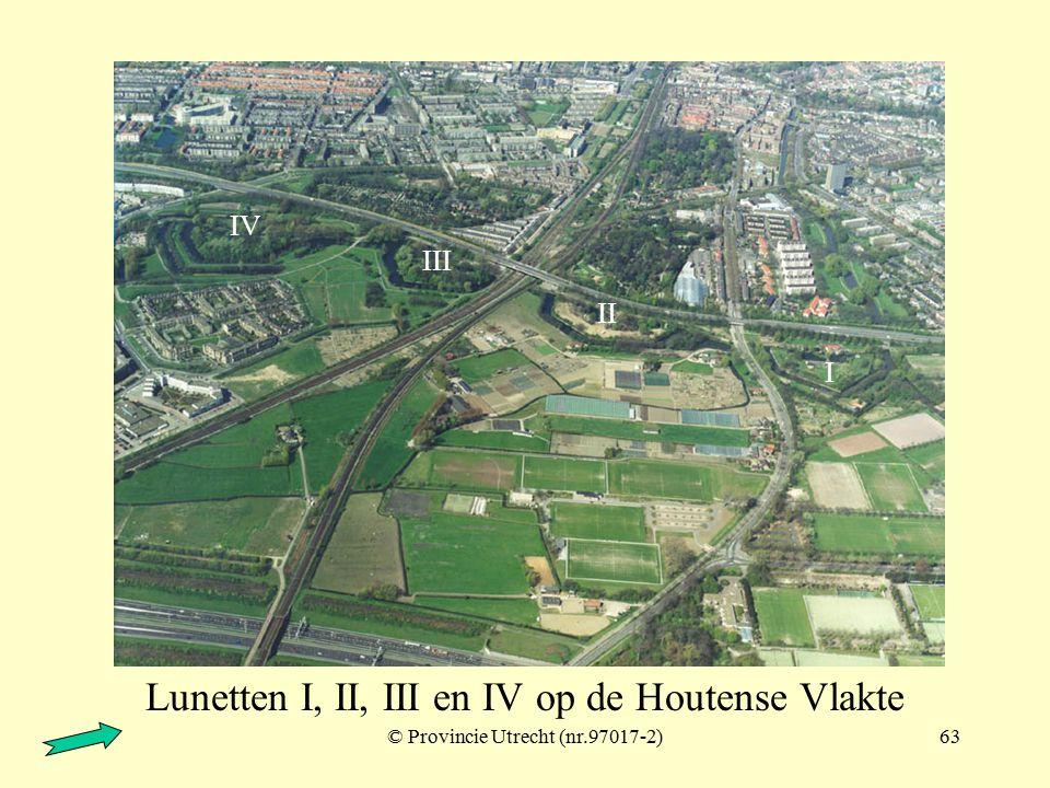 © Provincie Utrecht (nr.97022-11b)62 Lunetten I, II, III en IV op de Houtense Vlakte I II III IV